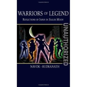 Book Review: Warriors of Legend - Reflections of Japan in Sailor Moon